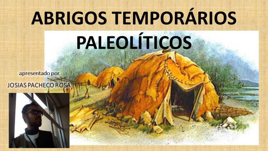 Abrigos temporários paleolíticos